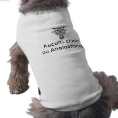 aucuns_chiots_ou_anglophones_dog_shirt-p155713719305012343envsw_400